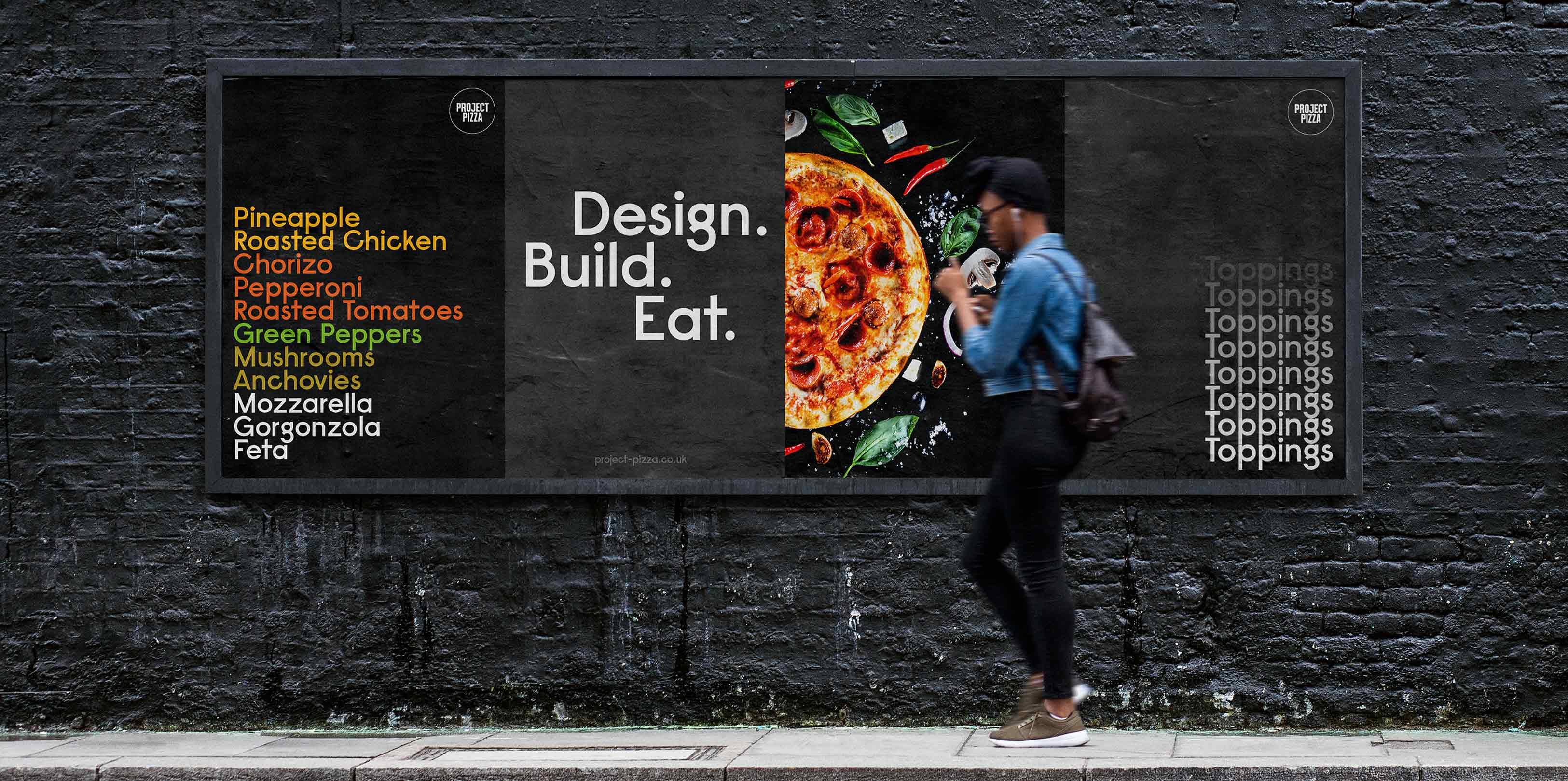 Project Pizza poster design on street